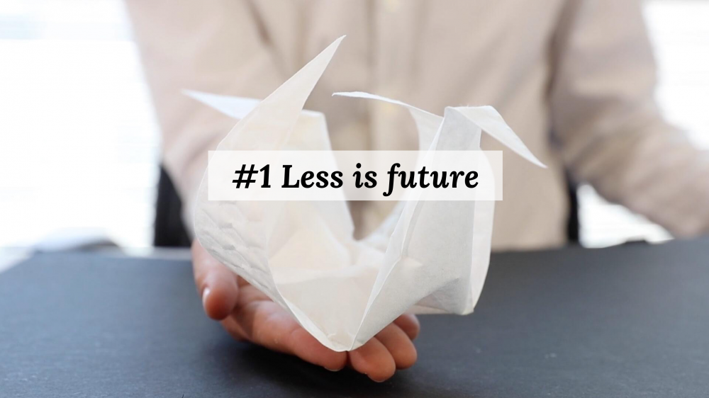 Less is future sustainable design