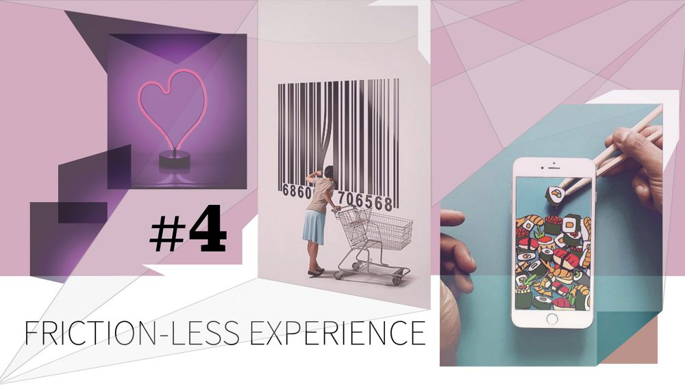 Trends 2019_Frictionless Experience